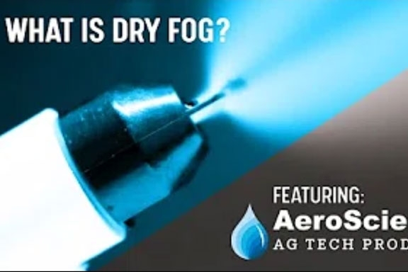 What is Dry Fog? By AeroScience Ag Products